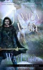 WayFarer (Tales of Faeraven 2) by Janalyn Voigt