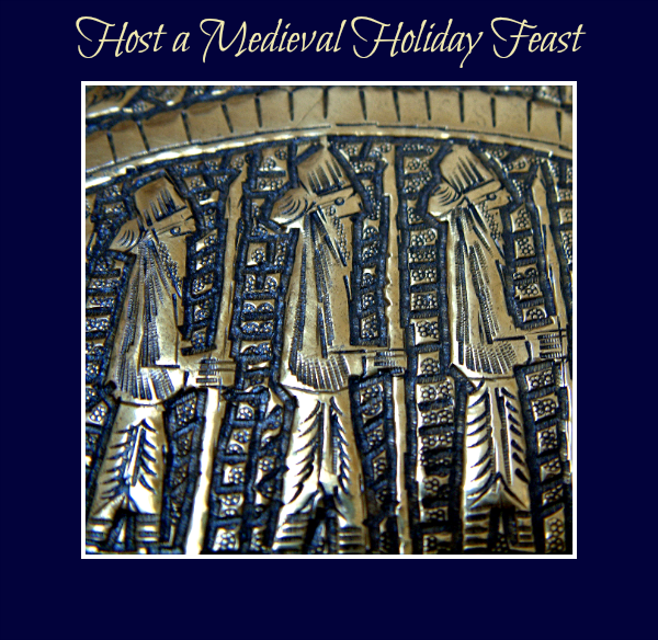 Host a Medieval Holiday Feast @JanalynVoigt