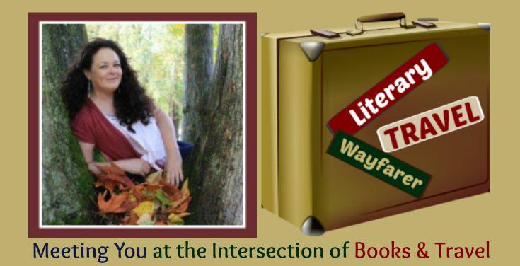 Literary Wayfarer Travel with Janalyn Voigt