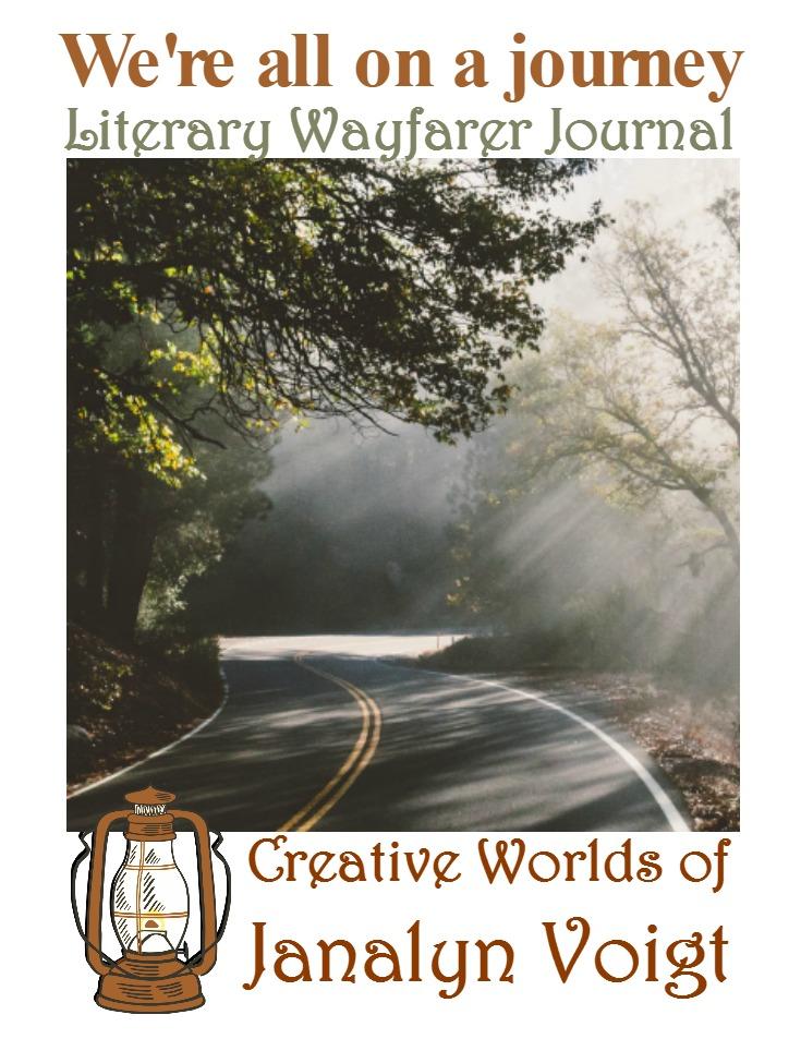 We're all on a journey @JanalynVoigt | Literary Wayfarer Journal