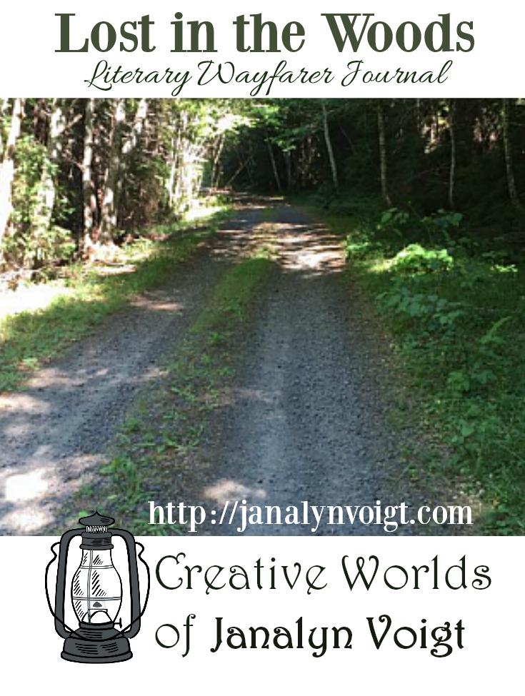 Lost in the Woods @JanalynVoigt | Literary Wayfarer Journal